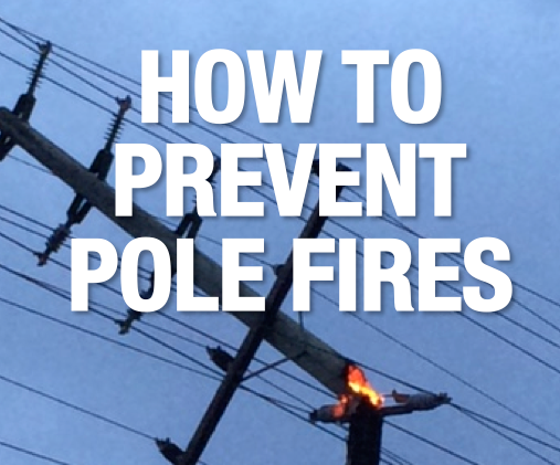 PREVENT POLE FIRES